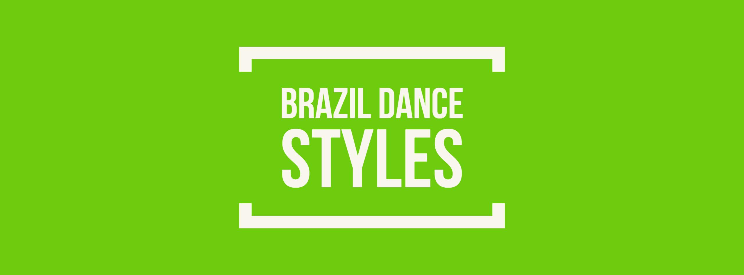 Brazil Dance Styles
